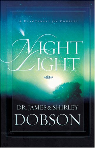 Night Light: A Devotional for Couples: Dobson, James C.; Dobson, Shirley