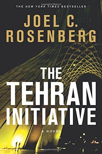 9781414319360: Tehran Initiative, The