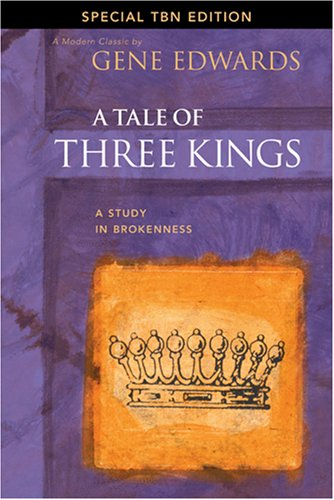 9781414321752: A Tale of Three Kings: A Study in Brokenness (Special TBN Edition)