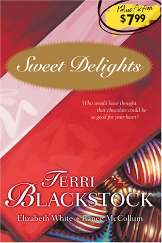 9781414322087: Sweet Delights: For Love of Money/The Trouble with Tommy/What She's Been Missing (HeartQuest Anthology)
