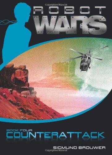 Counterattack (Robot Wars, Book 4): Brouwer, Sigmund