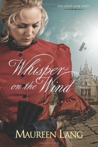 9781414324364: Whisper on the Wind (The Great War Series, No. 2)
