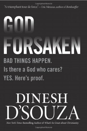 9781414324852: Godforsaken: Bad Things Happen. Is there a God who cares? Yes. Here's proof.