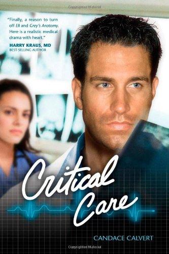 Critical Care (Mercy Hospital, Book 1): Candace Calvert