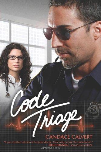 Code Triage (Mercy Hospital, Bk 3): Candace Calvert
