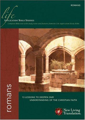9781414325637: Romans (Life Application Bible Studies: NLT)
