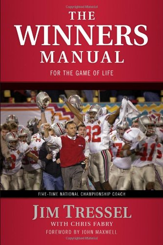 The Winners Manual: For the Game of Life: Tressel, Jim