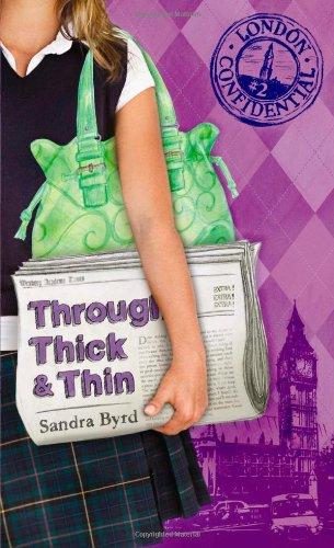 9781414325989: Through Thick & Thin (London Confidential)