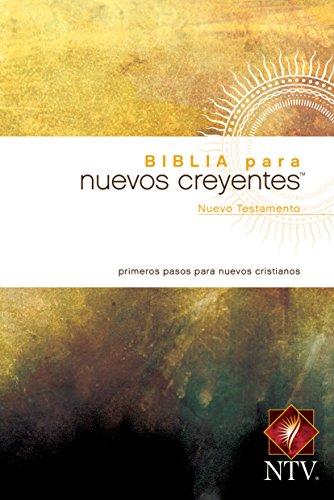 9781414326412: Biblia para nuevos creyentes Nuevo Testamento NTV (Spanish Edition)