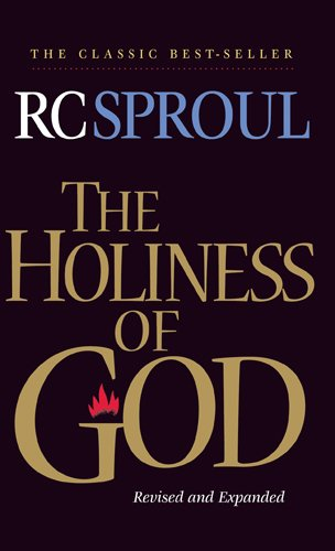The Holiness of God (1414326939) by R. C. Sproul