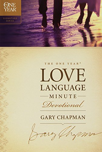 9781414329734: The One Year Love Language Minute Devotional (The One Year Signature Series)