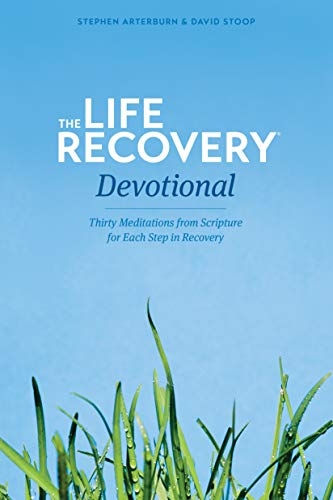 9781414330044: The Life Recovery Devotional: Thirty Meditations from Scripture for Each Step in Recovery