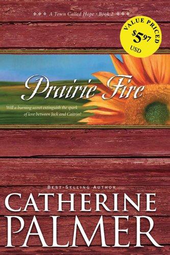 9781414331584: Prairie Fire (A Town Called Hope)
