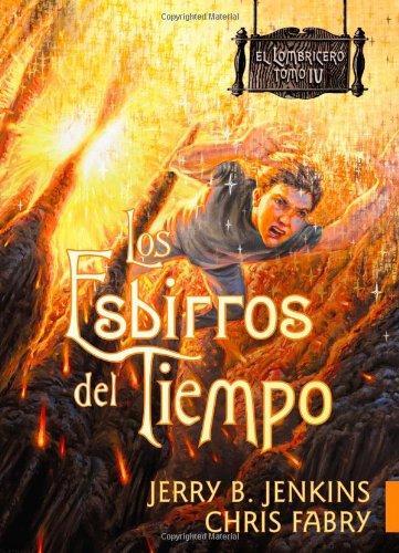 9781414331768: Los esbirros del tiempo (El Lombricero/The Wormling)