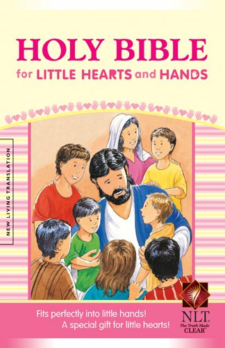 9781414331812: Holy Bible for Little Hearts and Hands NLT