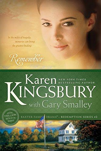 Remember (Redemption): Kingsbury, Karen, Smalley,