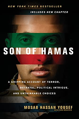 9781414333083: Son of Hamas: A Gripping Account of Terror, Betrayal, Political Intrigue, and Unthinkable Choices