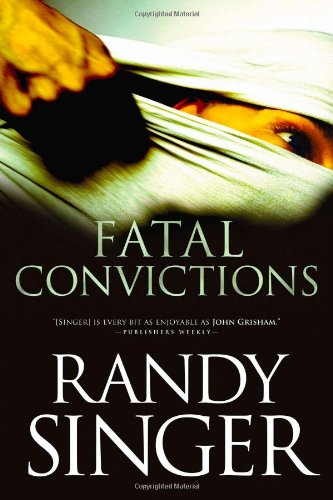 Fatal Convictions: Singer, Randy