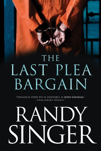 The Last Plea Bargain: Singer, Randy