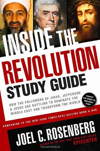 9781414333250: Inside the Revolution Study Guide: How the Followers of Jihad, Jefferson, and Jesus Are Battling to Dominate the Middle East and Transform the World