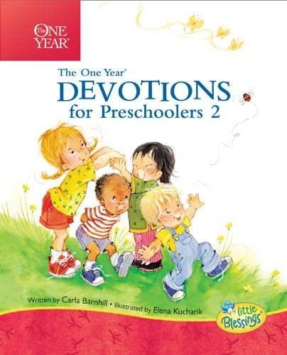 The One Year Devotions for Preschoolers 2 (Little Blessings): Barnhill, Carla