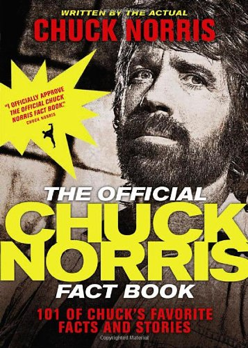 9781414334493: The Official Chuck Norris Fact Book: 101 of Chuck's Favorite Facts and Stories