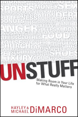 9781414334783: Unstuff: Making Room in Your Life for What Really Matters