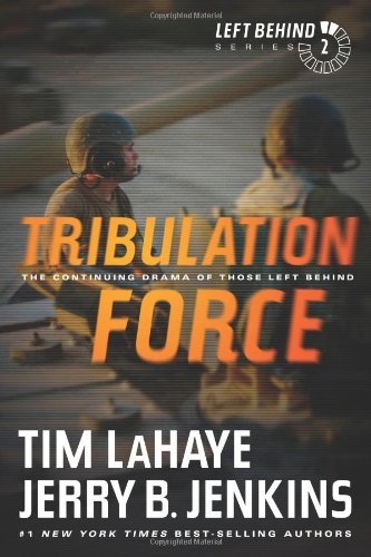 9781414334912: Tribulation Force: The Continuing Drama of Those Left Behind