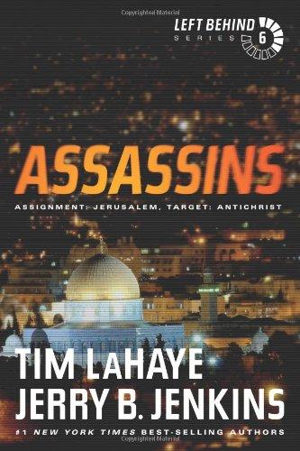 9781414334950: Assassins: Assignment: Jerusalem, Target: Antichrist (Left Behind #6)