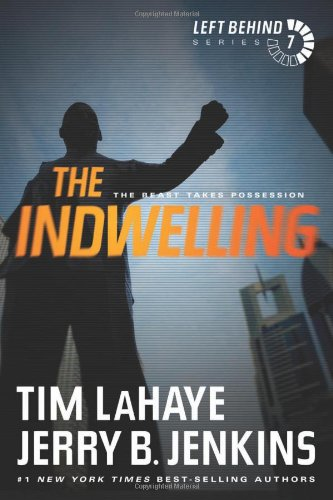 9781414334967: The Indwelling: The Beast Takes Possession (Left Behind (Paperback))