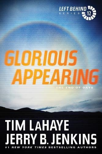 9781414335018: Glorious Appearing: The End of Days (Left Behind (Paperback))