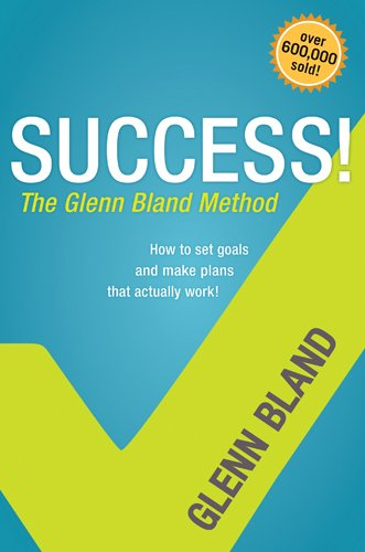 9781414336053: Success! the Glenn Bland Method