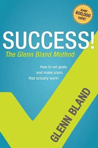 9781414336053: Success! The Glenn Bland Method