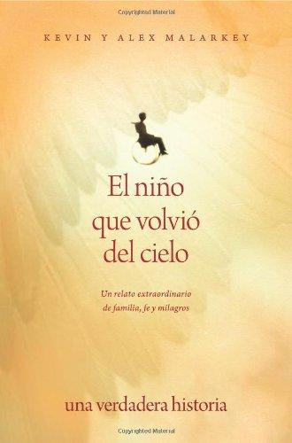 9781414336107: El niño que volvió del cielo: Un relato extraordinario de familia, fe y milagros (Spanish Edition)