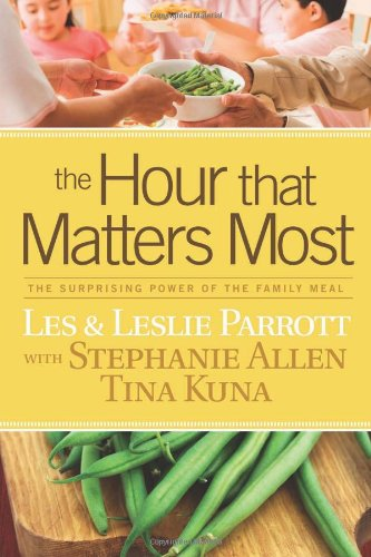 The Hour That Matters Most: The Surprising: Parrott, Les; Parrott,