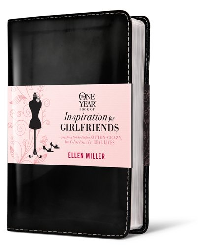 9781414338996: The One Year Book of Inspiration for Girlfriends: Juggling Not-So-Perfect, Often-Crazy, but Gloriously Real Lives