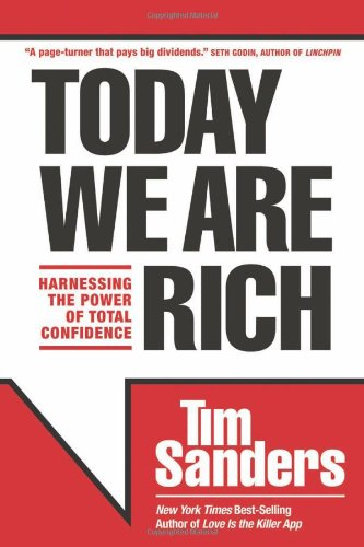9781414339115: Today We Are Rich: Harnessing the Power of Total Confidence