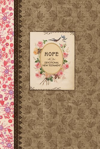 Hope Devotional New Testament with Psalms and Proverbs NLT (Hardcover) (The Vintage Gift Collecti...