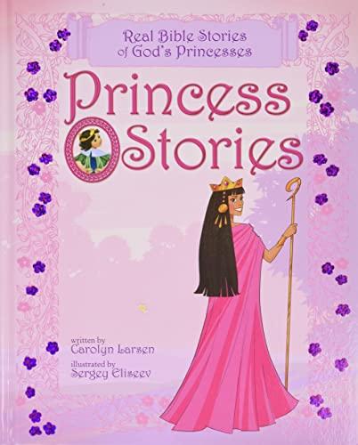 9781414348117: Princess Stories: Real Bible Stories of God's Princesses