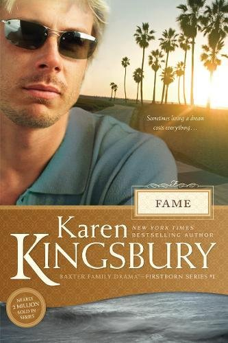 9781414349763: Fame (Baxter Family Drama―Firstborn Series)