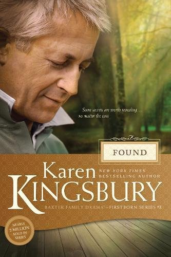 9781414349787: Found (Baxter Family Drama―Firstborn Series)