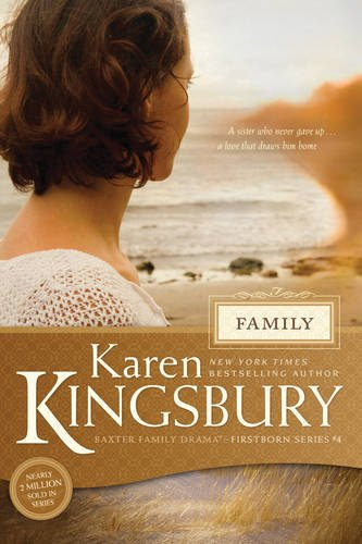 9781414349794: Family (Baxter Family Drama―Firstborn Series)