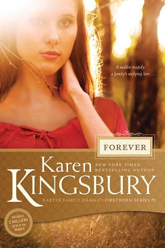Forever (Firstborn): Kingsbury, Karen