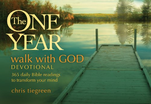 9781414349862: The One Year Walk with God Devotional: 365 Daily Bible Readings to Transform Your Mind