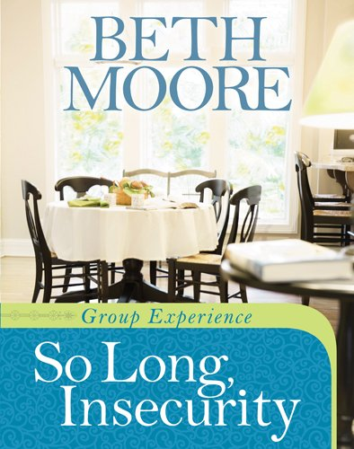 So Long, Insecurity Group Experience: Moore, Beth