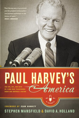 9781414353128: Paul Harvey's America: The Life, Art, and Faith of a Man Who Transformed Radio and Inspired a Nation