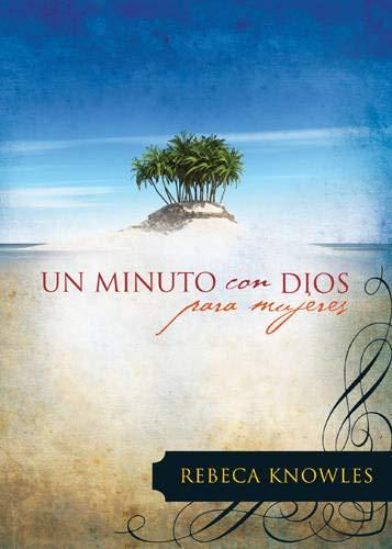 9781414358512: Un minuto con Dios para mujeres (Spanish Edition)