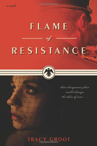 Flame of Resistance: Groot, Tracy