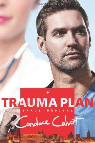 Trauma Plan (Grace Medical): Candace Calvert