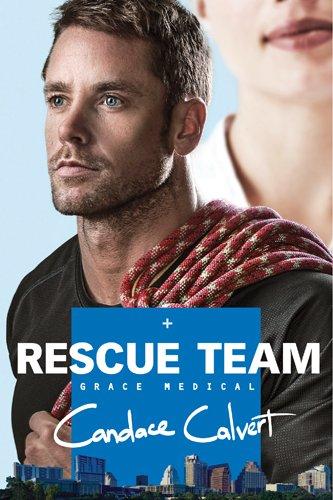 Rescue Team (Grace Medical): Candace Calvert